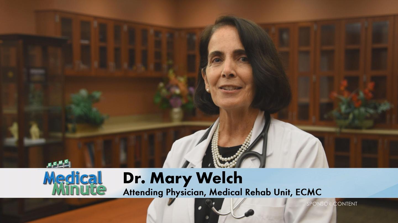 ECMCMedicalMinute-Dr.MaryWelch-MedicalRehabilitationUnit-091718-STILL